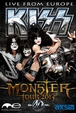 The Kiss Monster World Tour: Live from Europe
