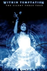Within Temptation: The Silent Force Tour