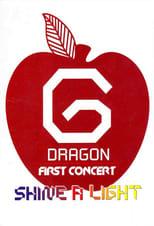 1st Live Concert: Shine A Light