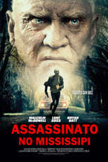Assassinato no Mississipi (2017) Torrent Dublado e Legendado