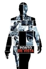 Ponto de Vista (2008) Torrent Dublado e Legendado