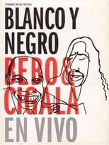 Blanco y negro - Bebo & Cigala En Vivo