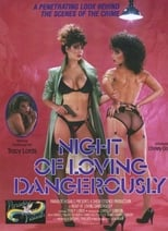 Night Of Loving Dangerously