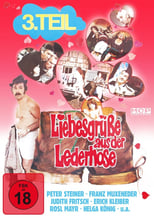 Liebesgrüße aus der Lederhose 3: Sex-Express in Oberbayern