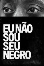 Eu Não Sou Seu Negro (2017) Torrent Legendado
