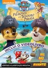 Patrulha Canina Os Filhotes e o Tesouro Pirata (2015) Torrent Dublado