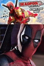 Imagen Deadpool The Musical 2 – Ultimate Disney Parody