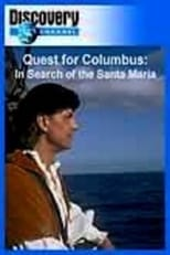 Quest for Columbus: In Search of the Santa Maria
