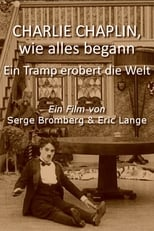 Charlie Chaplin, wie alles begann