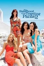 Official movie poster for The Sisterhood of the Traveling Pants 2 (2008)