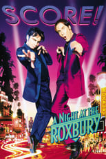 Official movie poster for A Night at the Roxbury (1998)