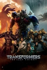 Official movie poster for Transformers: The Last Knight (2017)
