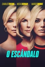 O Escândalo (2019) Torrent Dublado e Legendado