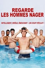 Regarde les hommes nager  (Swimming With Men) streaming complet VF HD