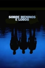 Sobre Meninos e Lobos (2003) Torrent Dublado e Legendado