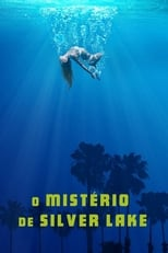 O Mistério de Silver Lake (2018) Torrent Dublado e Legendado