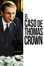 VER El caso de Thomas Crown (1968) Online Gratis HD