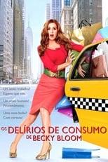 Os Delírios de Consumo de Becky Bloom (2009) Torrent Legendado