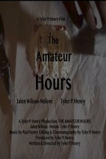 The Amateur Hours.