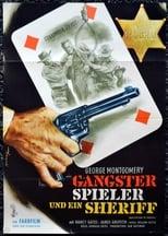 Gangster, Spieler und ein Sheriff