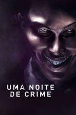 Uma Noite de Crime (2013) Torrent Dublado e Legendado