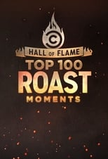 Hall of Flame: Top 100 Comedy Central Roast Moments Saison 1 Episode 5