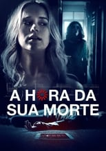 A Hora da Sua Morte (2019) Torrent Dublado e Legendado