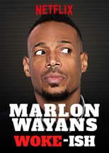 Poster van Marlon Wayans: Woke-ish