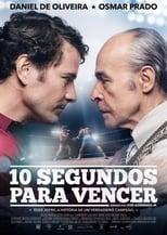 10 Segundos para Vencer (2018) Torrent Nacional