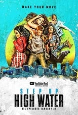 Step Up: High Water Saison 1 Episode 6