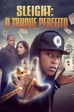 Sleight O Truque Perfeito (2016) Torrent Dublado e Legendado