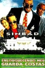 Sinbad – Enlouquecendo meu Guarda-Costas (1996) Torrent Dublado e Legendado