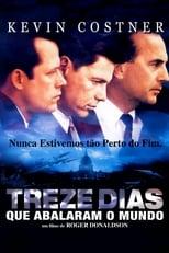13 Dias que Abalaram o Mundo (2000) Torrent Dublado e Legendado