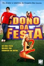 O Dono da Festa 2 (2006) Torrent Dublado e Legendado