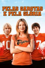 Pelas Garotas e Pela Glória (2009) Torrent Dublado e Legendado