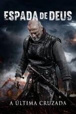 Espada de Deus – A Última Cruzada (2020) Torrent Dublado e Legendado