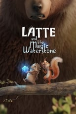 Latte and the Magic Waterstone