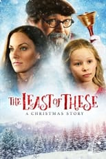 The Least Of These - A Christmas Story (2018) Box Art