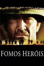 Fomos Heróis (2002) Torrent Dublado e Legendado