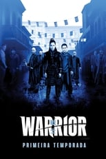 Warrior 1ª Temporada Completa Torrent Dublada e Legendada