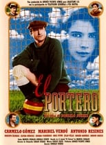 El Portero (2000) aka The Goalkeeper
