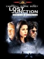 Lost Junction - Irgendwo im Nirgendwo