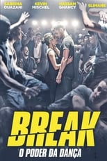 Break (2018) Torrent Dublado e Legendado