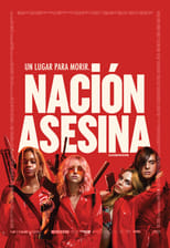 Nación Asesina (Assassination Nation)