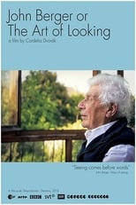 John Berger oder Die Kunst des Sehens