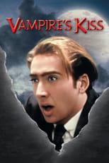 Vampire's Kiss: Ein beißendes Vergnügen