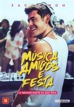 Música, Amigos e Festa (2015) Torrent Dublado e Legendado