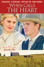 Le Coeur a ses raisons : le journal d'une institutrice  (When Calls the Heart) streaming complet VF HD