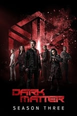 Dark Matter 3ª Temporada Completa Torrent Dublada e Legendada