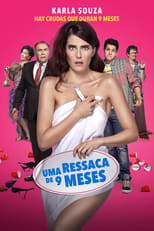Uma Ressaca de 9 Meses (2016) Torrent Dublado e Legendado